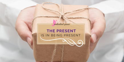 The Present Is In Being Present
